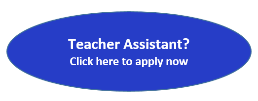 Teacher Assistant? Click here to apply now